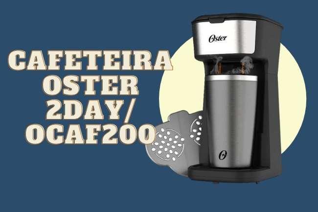 Cafeteira Oster 2Day OCAF200 cafeteira oster com copo termico é boa