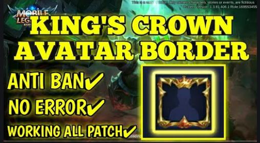 Script Border Avatar Kings Crown Mobile Legends Patch Terbaru