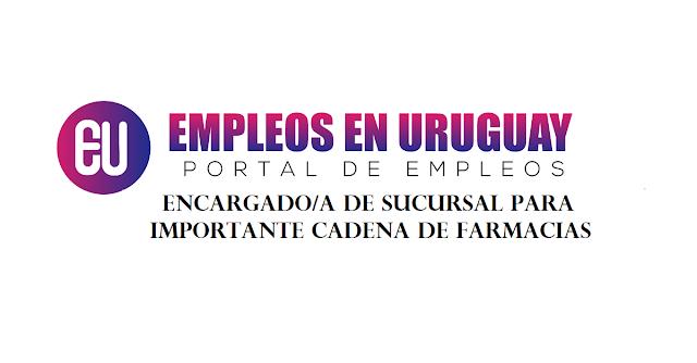 Encargado/a de sucursal (Durazno/Tacuarembó)Para importante cadena de farmacias
