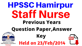 HPSSC Hamirpur Staff Nurse Question Paper ,Answer Key ! Held On 23/Feb/2014