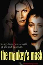 The Monkey's Mask 2000