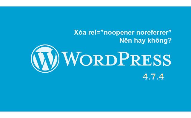 xoa-rel-noopener-noreferrer-wordpress-4-7-4