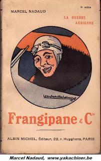 Marcel Nadaud, Frangipane & Cie