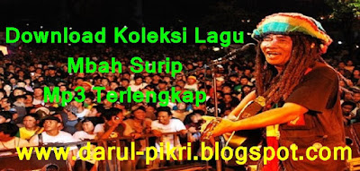 Download Koleksi Lagu Mbah Surip Mp3 Terlengkap