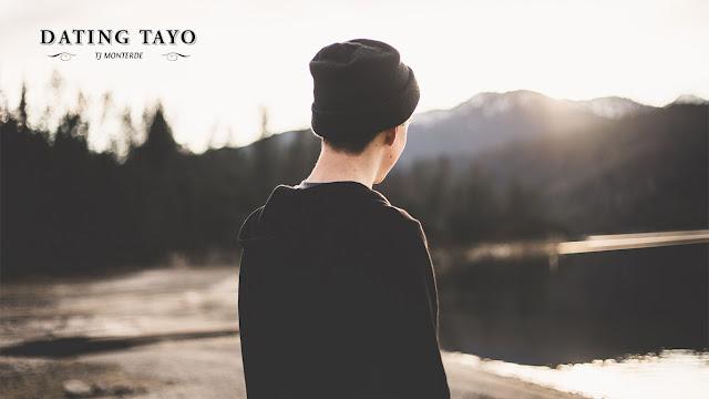 Dating Tayo - TJ Monterde