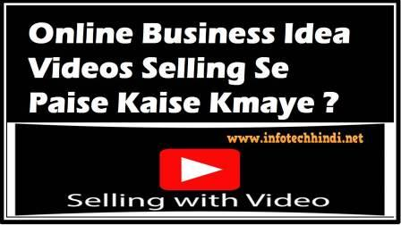 Online Business Idea Videos Selling