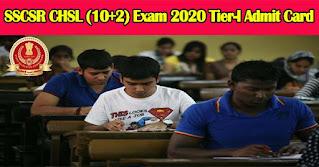 SSCSR CHSL (10+2) Exam 2020 Tier-I Admit Card 2021