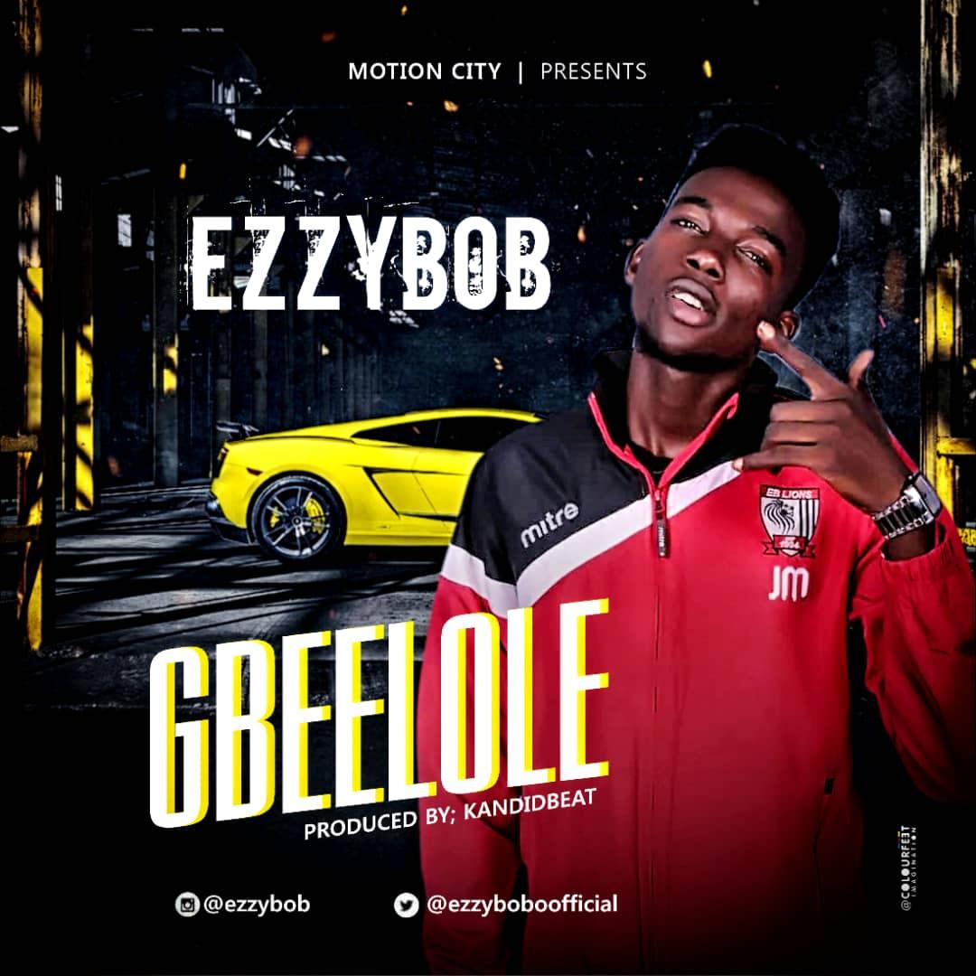 EzzyBaby - Gbeelole