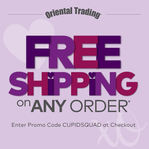 Oriental Trading free shipping using code: CUPIDSQUAD at checkout