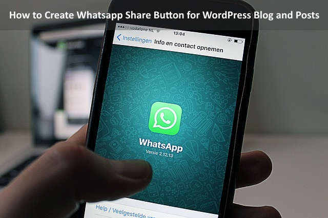 How to Create Whatsapp Share Button for WordPress Blog and Posts