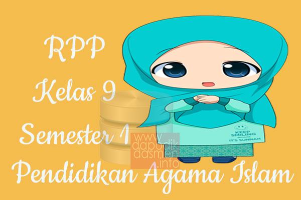 RPP PAI Kelas 9 SMP MTs Semester 1 Revisi Terbaru 2019-2020
