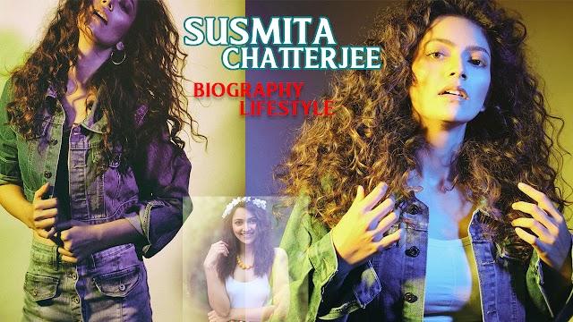 Susmita Chatterjee Biography, Age, Height, Weight, Boyfriend, Family, Wiki & More