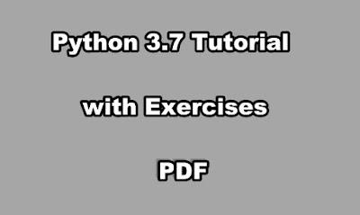 Python 3.7 Tutorial PDF with Exercises