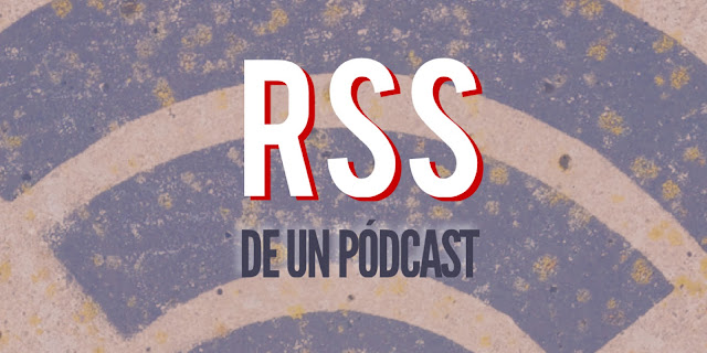 Encontrar el enlace RSS de un pódcast
