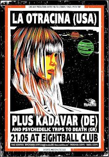 La Otracina, Kadavar, Psychedelic Trips To Death @ Thessaloniki, 21/05/2012