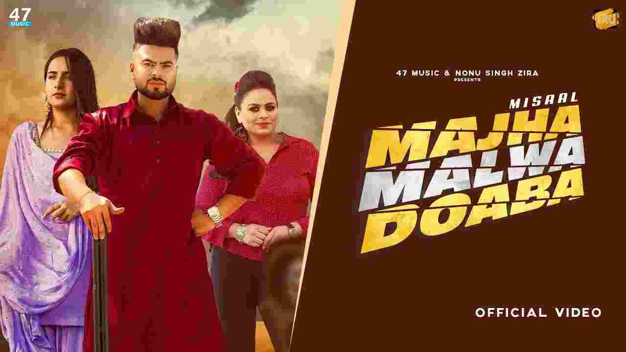 माझा मलवा दोअबा Majha Malwa Doaba Lyrics in Hindi Misaal x Gurlez Akhtar Punjabi Song