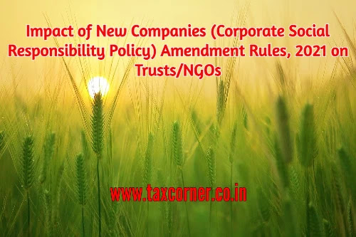 impact-of-new-companies-csr-policy-amendment-rules-2021-on-trusts-ngos