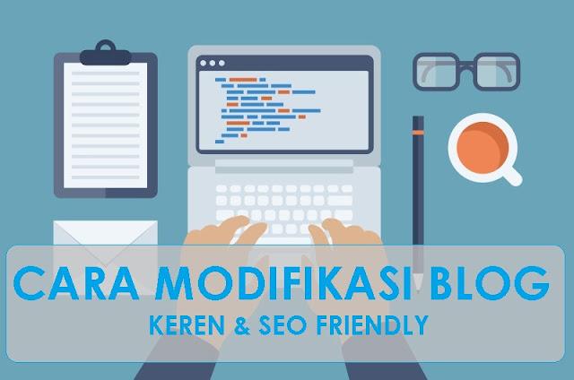 Cara Memodifikasi Blog Tampil Keren