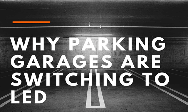 Why Parking Garages Are Switching to LED