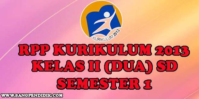https://www.sangpendidik.com/2020/06/rpp-k13-kelas-ii-semester-1-jenjang-sd.html