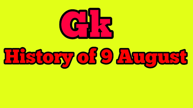 History of   9 August