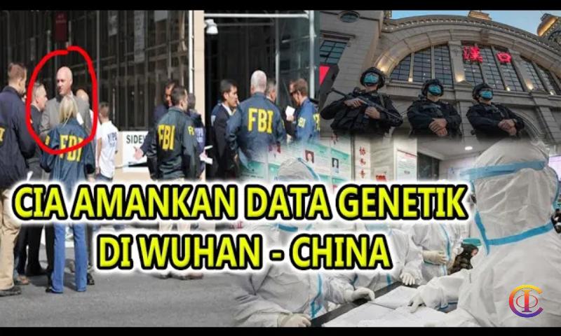 CIA Dapatkan Bukti Dokumen Asal Mula Virus Covid-19 dari Laboratorium Wuhan yang Bocor