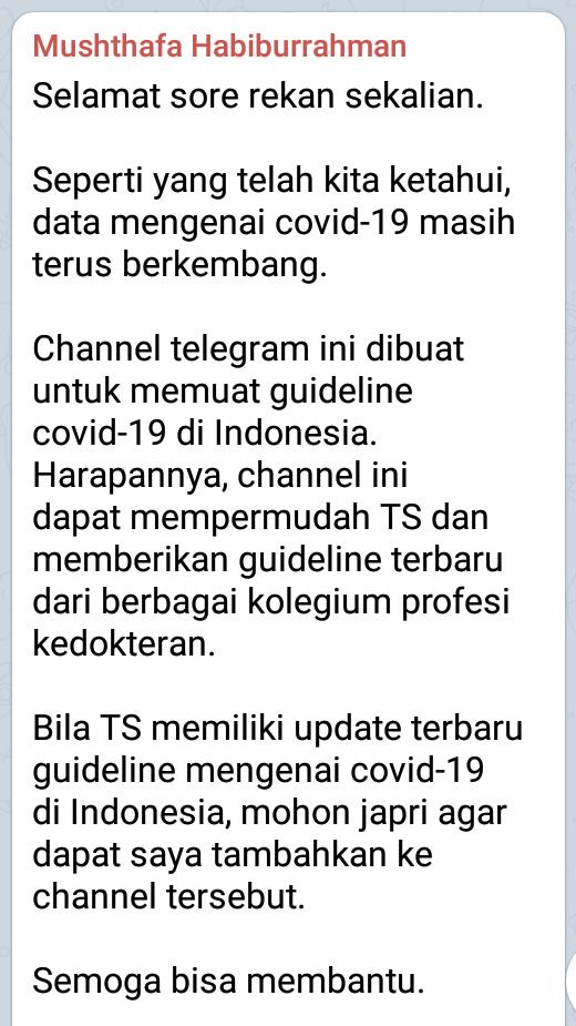 Channel telegram ini dibuat untuk memuat guideline covid-19 di Indonesia.