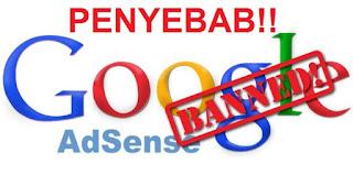 Kena Banned AdSense sebab Paling Sering Terjadi