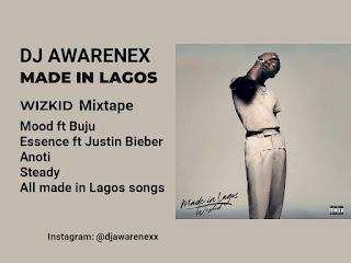 DJ Awarenex Made In Lagos Mixtape