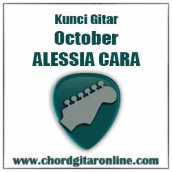 Chord ALESSIA CARA OCTOBER
