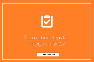 7 SEO ACTION STEPS FOR BLOGGERS WANTING TO GROW THEIR TRAFFIC 2018