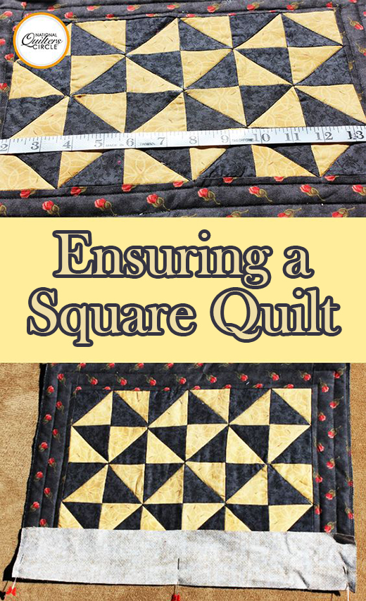 Kelly Hanson of National Quilters Circle teaches you how to Ensuring a Square Quilt