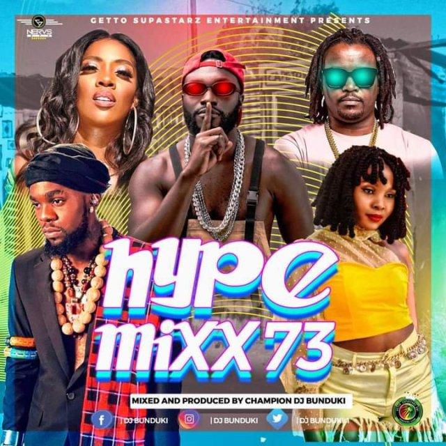 Mixtape | DJ BUNDUKI – HYPE MIXX VOL 73