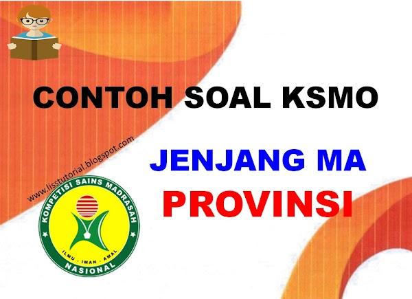 Contoh Soal KSMO Jenjang MA Tingkat Provinsi
