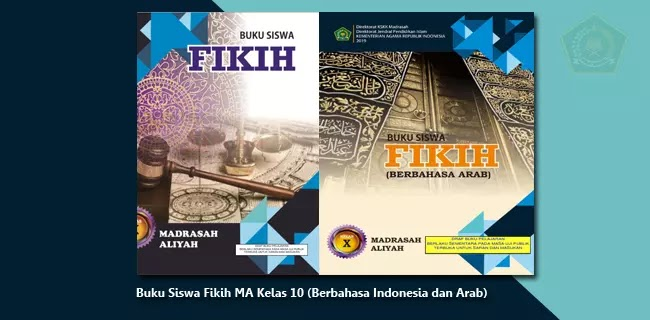 Buku Siswa Fikih MA Kelas 10 (Berbahasa Indonesia dan Berbahasa Arab)