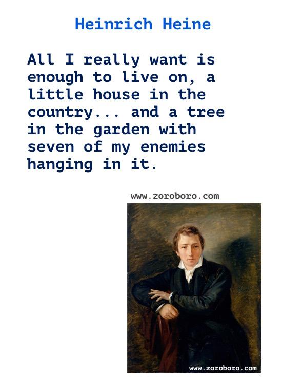 Heinrich Heine Quotes, Heinrich Heine Books Quotes, Heinrich Heine Thoughts, Heinrich Heine Quotes