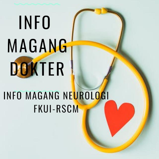 Info Magang Neurologi Dibutuhkan Asisten Prodi Neurologi