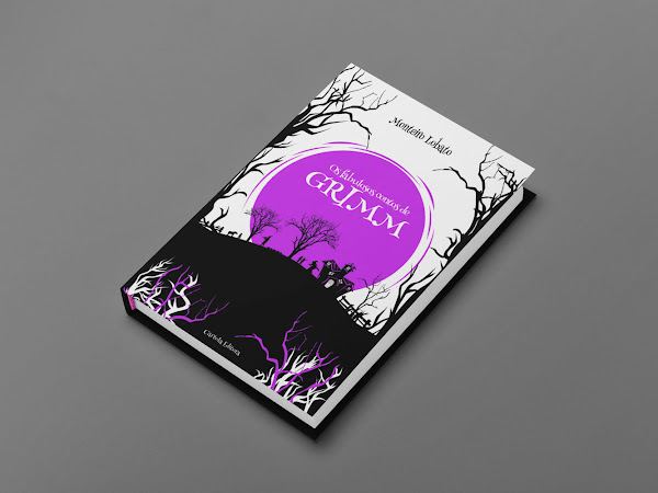 Financiamento coletivo: Os Fabulosos Contos de Grimm, pela Cartola Editora
