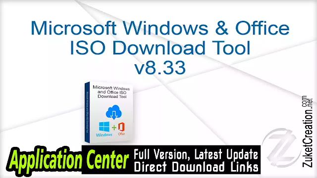 Microsoft Windows & Office ISO Download Tool v8.33
