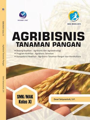 Agribisnis Tanaman Pangan, Bidang Keahlian Agribisnis dan Agroteknologi, Program Keahlian: Agribisnis Tanaman, Kompetensi Keahlian: Tanaman Pangan dan Hortikultura SMK/MAK Kelas XI