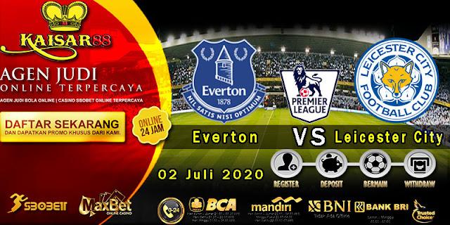 Prediksi Bola Terpercaya Liga Inggris Everton vs Leicester City 02 Juli 2020