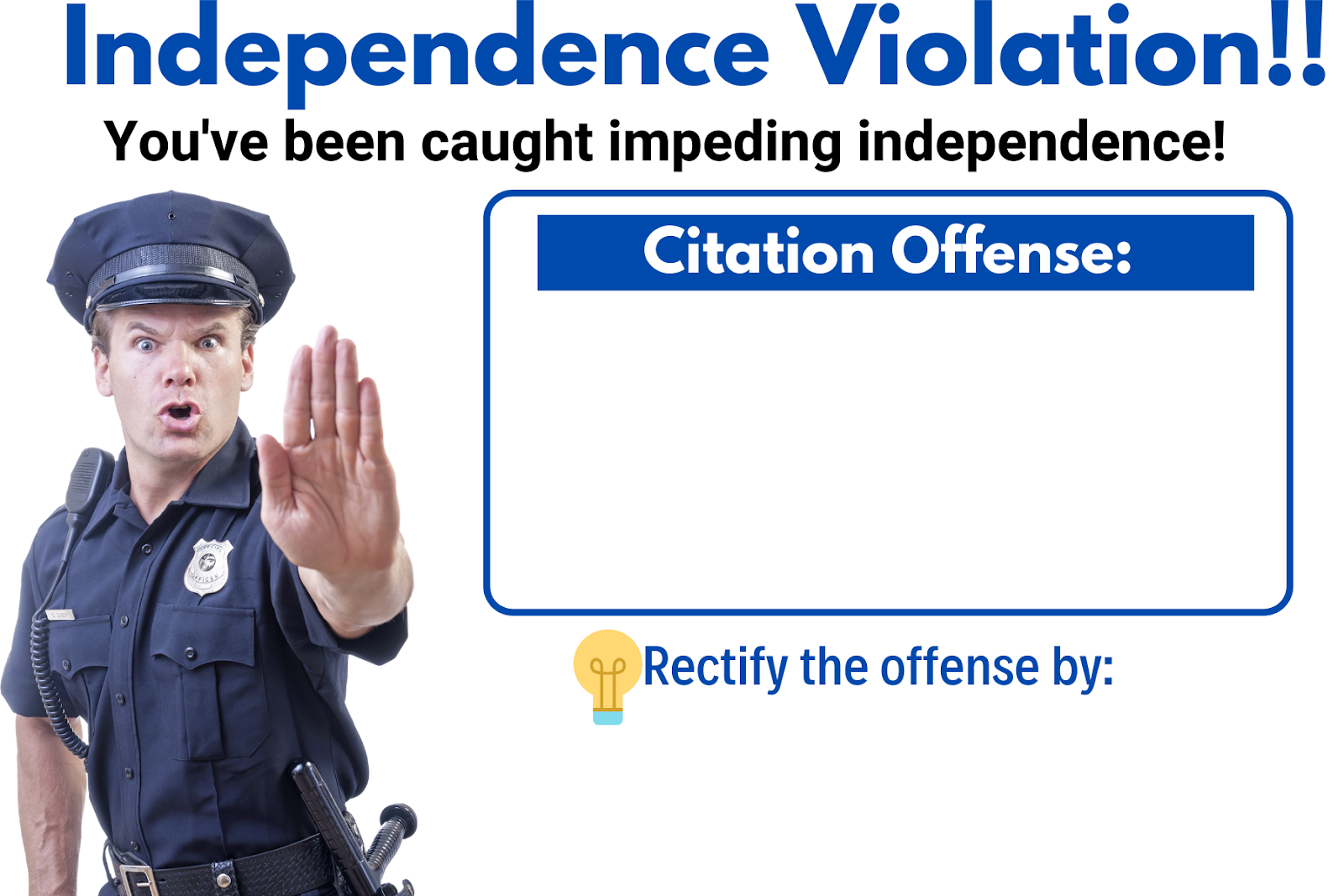 an image of the independence violation with the funny male police officer holding his hand out to stop