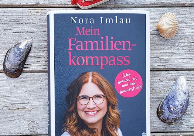 """Hilfreiche Ratgeber für Eltern von Nora Imlau: Gefühlsstarke Kinder und ein Kompass für die Familie. """"Mein Familienkompass"""" ist das neue Buch und bietet Familien Orientierung."""