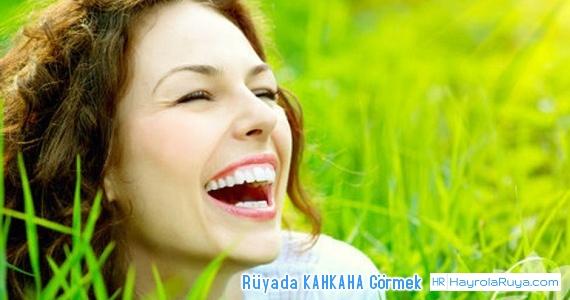 Rüyada Kahkahanın Görülmesi rüyada başkasının kahkaha attığını görmek rüyada katıla katıla gülmek rüyada başkasının kahkaha attığını görmek rüyada sesli gülmek rüyada kahkaha atan birini görmek rüyada kahkaha sesi duymak rüyada kahkaha atarak uyanmak rüyada birinin kahkaha atması rüyada kahkaha atmak diyanet
