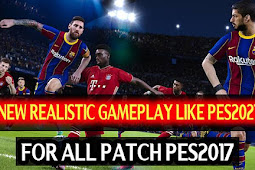 Realistic Gameplay Like PES 2021 For - PES 2017