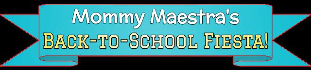 MommyMaestra's Back-to-School Fiesta