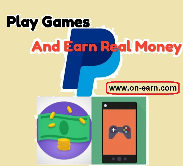 Earn Real Cash from Online Games