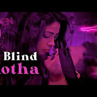 Blind Kotha  webseries  & More