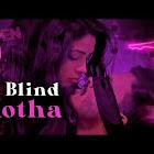 Blind Kotha  webseries  & More