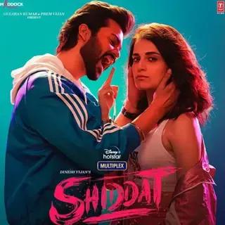 Shiddat 2021 Full Movie Download